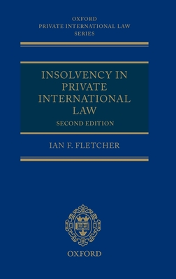 Insolvency in Private International Law (Oxford Private International Law) Cover Image