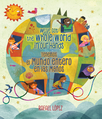 We've Got the Whole World in Our Hands / Tenemos el mundo entero en las manos (Bilingual) Cover Image