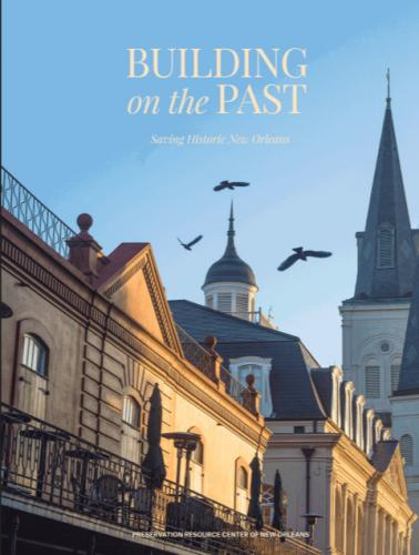 BUILDING ON THE PAST: Saving Historic New Orleans Cover Image
