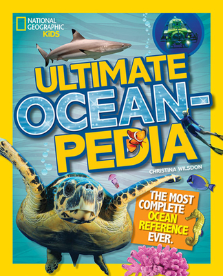 Ultimate Oceanpedia: The Most Complete Ocean Reference Ever Cover Image