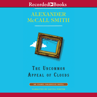 The Uncommon Appeal of Clouds (Isabel Dalhousie #9) Cover Image