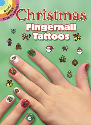 Christmas Fingernail Tattoos (Dover Tattoos) Cover Image