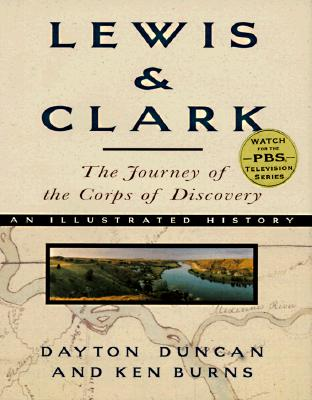 Lewis & Clark: The Journey of the Corps of Discovery Cover Image