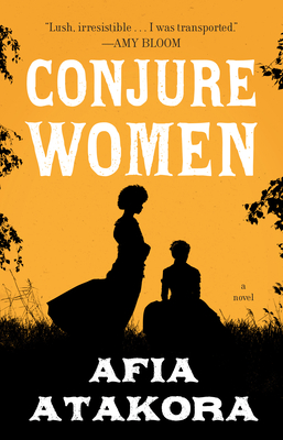 Conjure Women: A Novel Cover Image