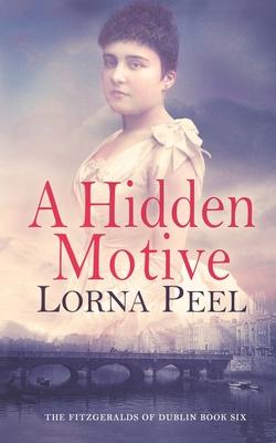A Hidden Motive: The Fitzgeralds of Dublin Book Six Cover Image