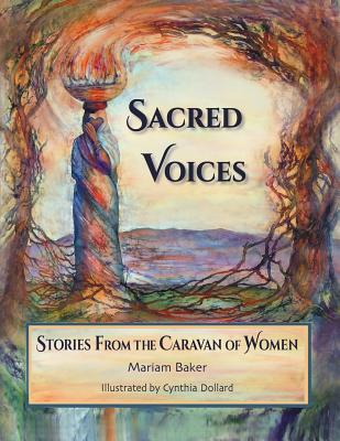 Sacred Voices: Stories from the Caravan of Women Cover Image
