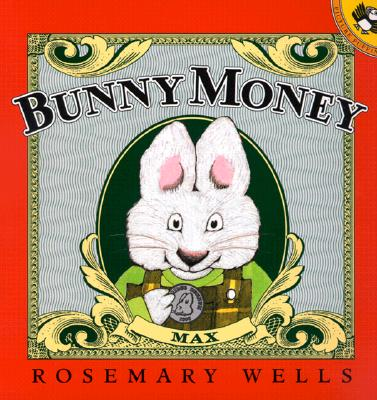 Bunny Money (Max and Ruby) Cover Image