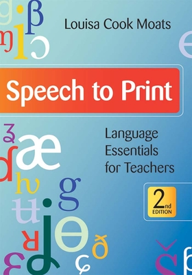 Speech to Print: Language Essentials for Teachers, Second Edition Cover Image