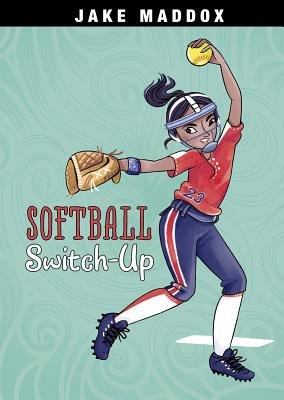 Softball Switch-Up (Jake Maddox Girl Sports Stories) Cover Image