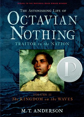 The Astonishing Life of Octavian Nothing, Traitor to the Nation, Volume II Cover