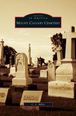 Mount Calvary Cemetery Cover Image