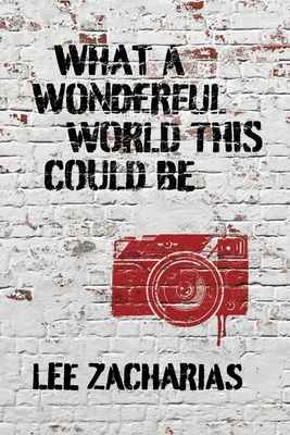 Cover for What a Wonderful World This Could Be
