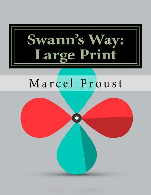 Swann's Way: Large Print (In Search of Lost Time #1) Cover Image