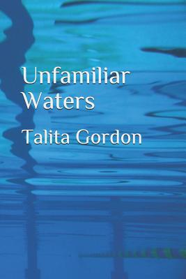 Unfamiliar Waters Cover Image