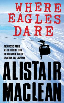 Where Eagles Dare Cover Image
