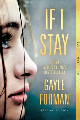If I Stay: Special Edition Cover Image