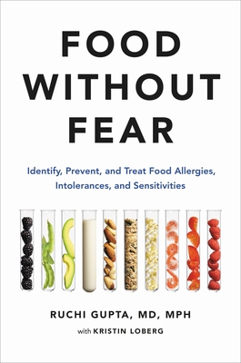 Food Without Fear: Identify, Prevent, and Treat Food Allergies, Intolerances, and Sensitivities Cover Image