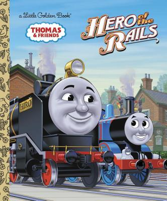 Hero of the Rails (Thomas & Friends) Cover