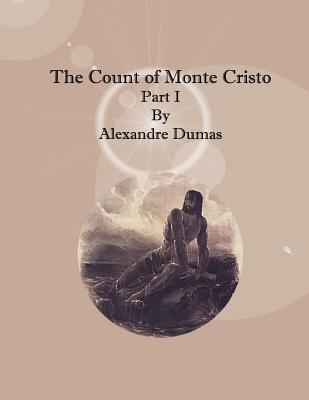 The Count of Monte Cristo: Part I Cover Image