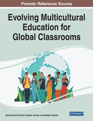 Evolving Multicultural Education for Global Classrooms Cover Image