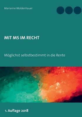 Mit MS im Recht: Möglichst selbstbestimmt in Rente Cover Image