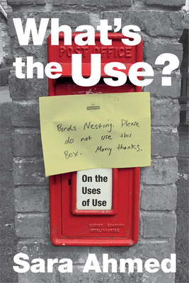 What's the Use?: On the Uses of Use Cover Image