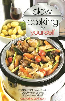 Slow Cooking for Yourself Cover Image