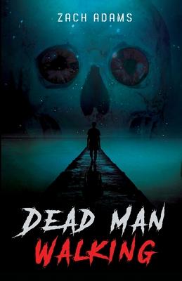 Dead Man Walking Cover Image