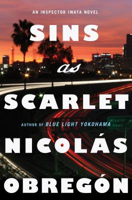 Sins as Scarlet: An Inspector Iwata Novel Cover Image