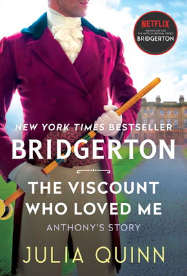 Viscount Who Loved Me: Bridgerton (Bridgertons #2) Cover Image