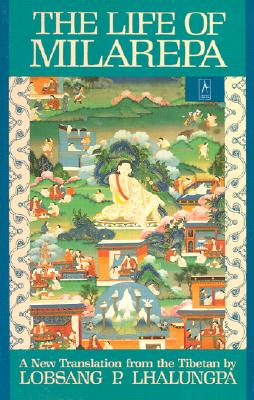 The Life of Milarepa: A New Translation from the Tibetan (Compass) Cover Image
