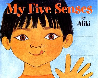 My Five Senses Big Book (Let's-Read-and-Find-Out Science 1) Cover Image