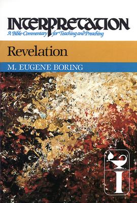 Revelation: Interpretation: A Bible Commentary for Teaching and Preaching (Interpretation: A Bible Commentary for Teaching & Preaching) cover