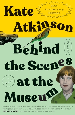 Behind the Scenes at the Museum (Twenty-Fifth Anniversary Edition): A Novel Cover Image