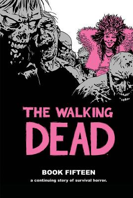 The Walking Dead, Book 15 cover image