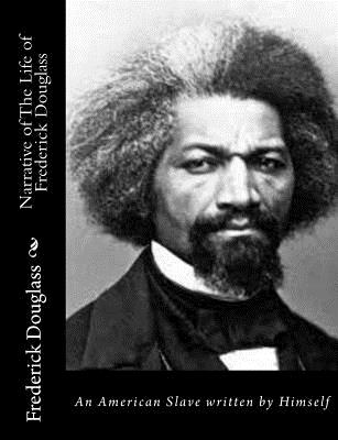 an american slave by frederick douglass essay This essay examines the conclusion of douglass' douglass' narrative of the life of frederick douglass, an american slave though francois-marie voltaire's.