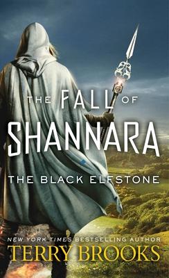 The Black Elfstone: The Fall of Shannara Cover Image