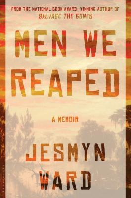 Men We Reaped: A Memoir Cover Image