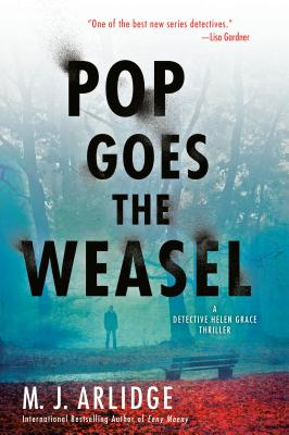 Pop Goes the Weasel (A Helen Grace Thriller #2) Cover Image