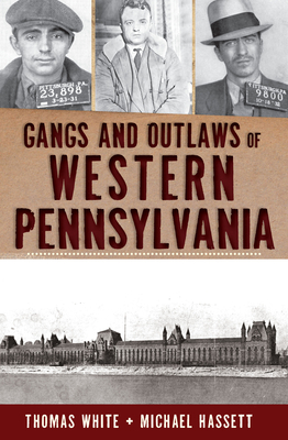 Gangs and Outlaws of Western Pennsylvania Cover Image