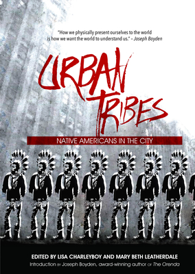 Urban Tribes: Native Americans in the City Cover Image