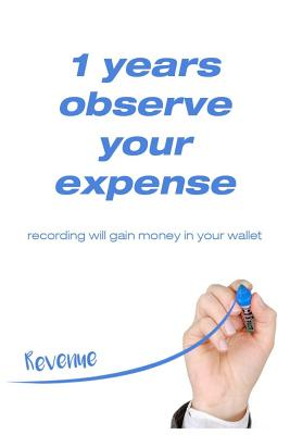 1Year observe your expense: Recording will gain money in your wallet. For 365 days Planner Money Personal: size -6x9 Inches(Suitable for carrying) (Volume #2) Cover Image