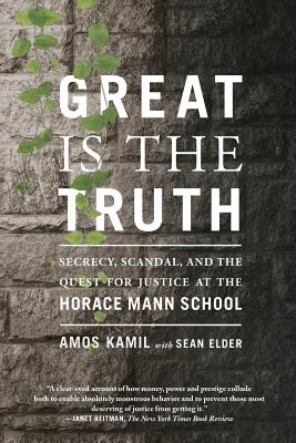 Great Is the Truth: Secrecy, Scandal, and the Quest for Justice at the Horace Mann School Cover Image
