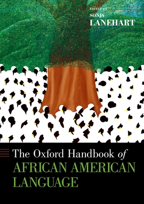 The Oxford Handbook of African American Language Cover Image