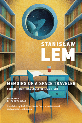 Memoirs of a Space Traveler: Further Reminiscences of Ijon Tichy Cover Image