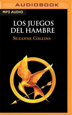 Los Juegos del Hambre (Narración En Castellano) Cover Image