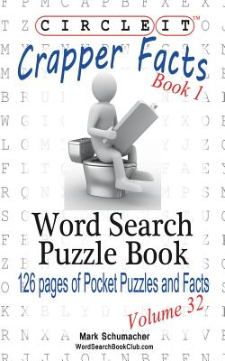 Circle It, Crapper Facts, Book 1, Word Search, Puzzle Book Cover Image
