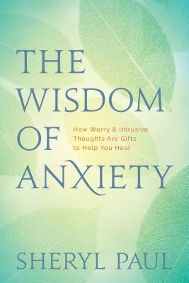 Cover for The Wisdom of Anxiety