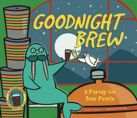 Goodnight Brew: A Parody for Beer People Cover Image