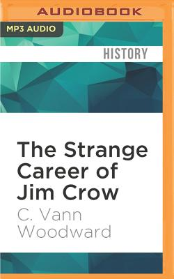 The Strange Career of Jim Crow Cover Image